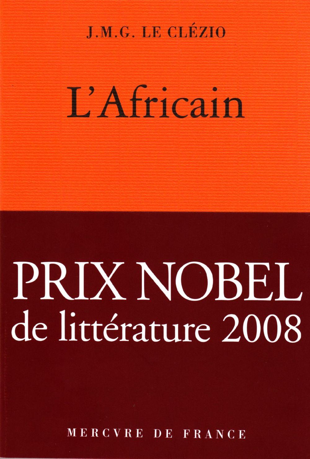 L'Africain | Le Clézio, J.M.G. (1940-....). Auteur