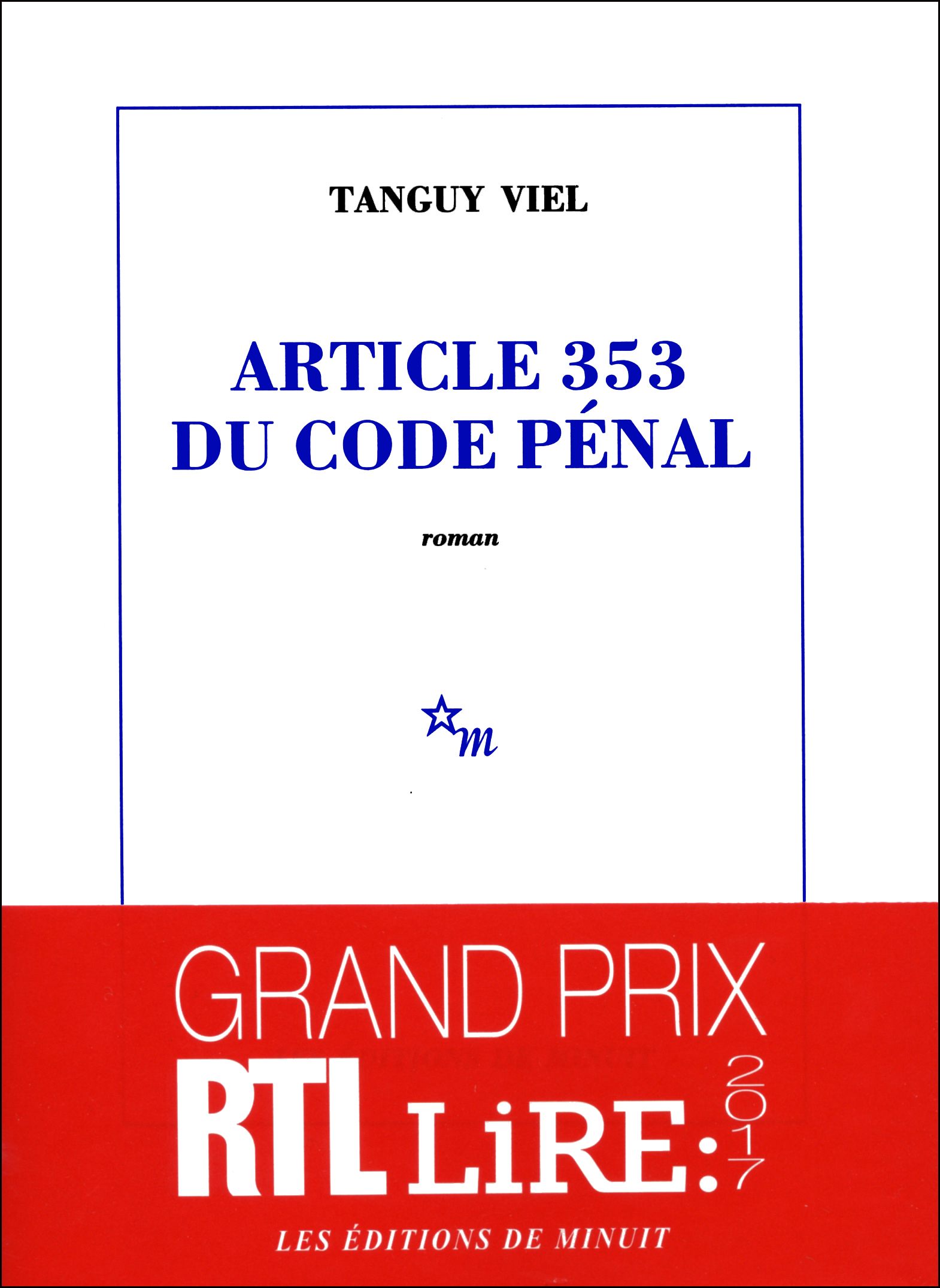 Article 353 du code pénal | Viel, Tanguy