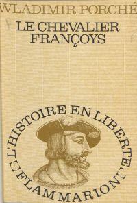 Le chevalier Françoys