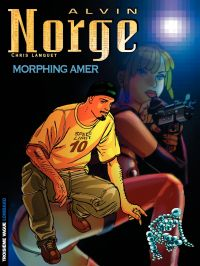 Alvin Norge. Volume 2, Morphing amer