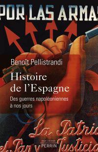 Histoire de l'Espagne | Pellistrandi, Benoît. Auteur