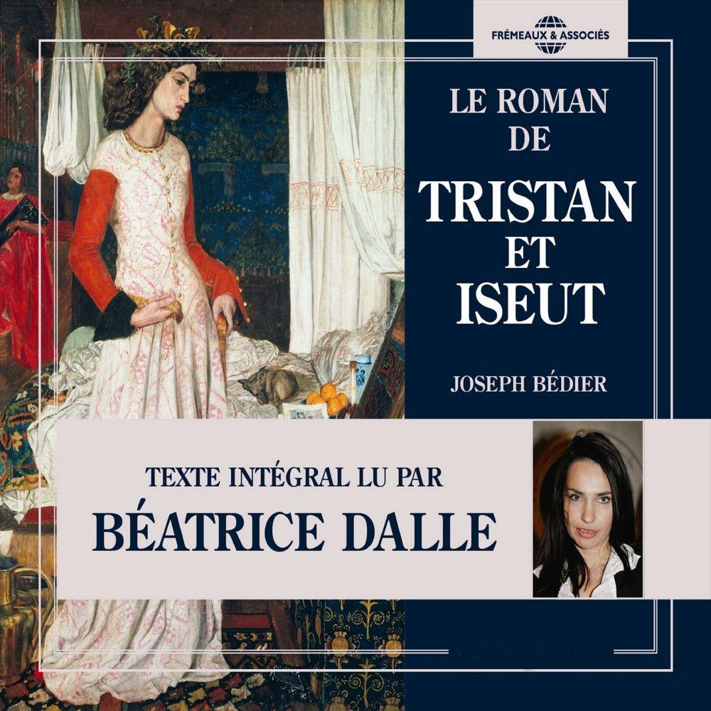 Le roman de Tristan et Iseut | Bédier, Joseph. Auteur