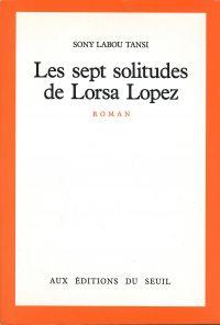 Les Sept Solitudes de Lorsa Lopez | Sony labou tansi, . Auteur