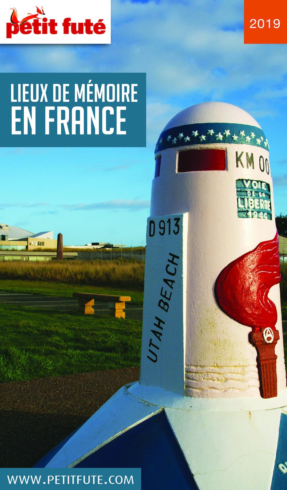 LIEUX DE MÉMOIRE EN FRANCE 2019 Petit Futé
