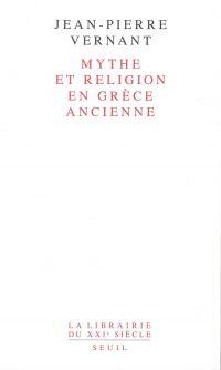 Mythe et Religion en Grèce ...
