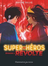 Image de couverture (Super héros. Volume 2, Révolte)