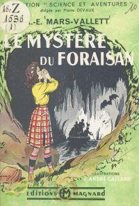 Le mystère du Foraisan