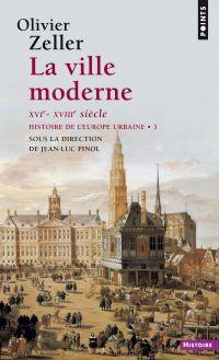 La ville moderne XVIe- XVII...