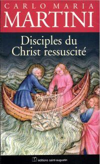 Disciples du Christ ressuscité