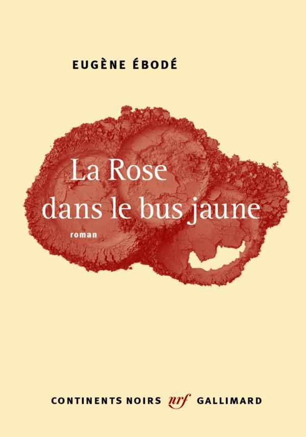 La Rose dans le bus jaune | Ébodé, Eugène