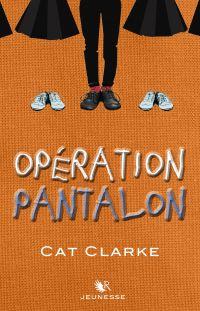 Opération Pantalon   Clarke, Cat