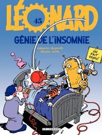 Léonard - Tome 45 - Génie de l'insomnie