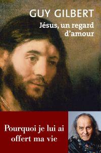 Jésus, un regard d'amour