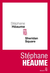 Sheridan Square | Héaume, Stéphane (1971-....). Auteur