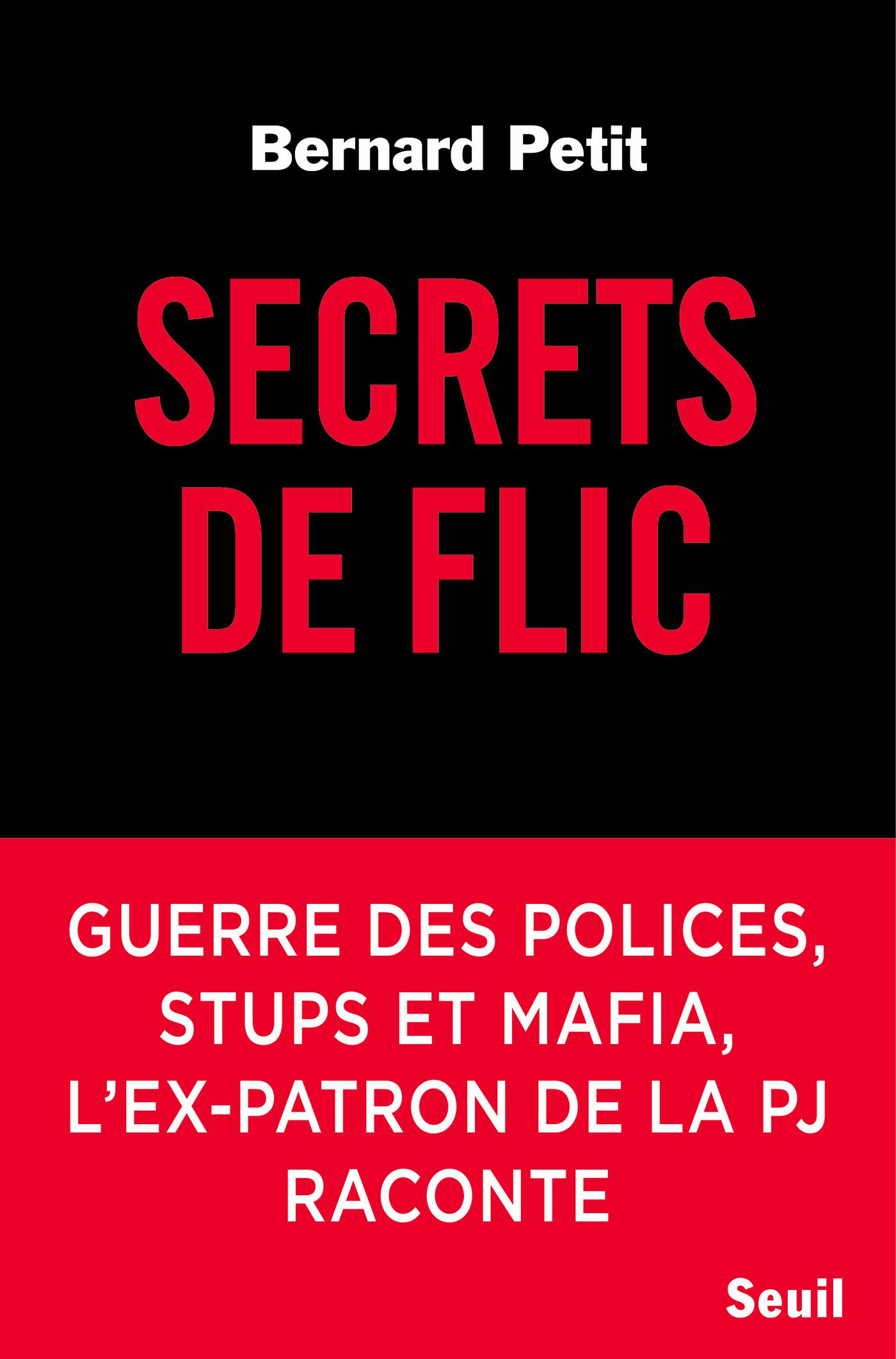 Secrets de flic | Petit, Bernard