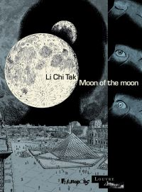 Moon of the moon | Li-Chi-Tak (1965-....). Auteur