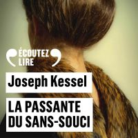 La passante du Sans-Souci | Kessel, Joseph. Auteur