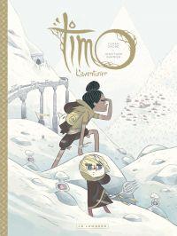Timo l'Aventurier - tome 2 | Garnier, Jonathan. Auteur