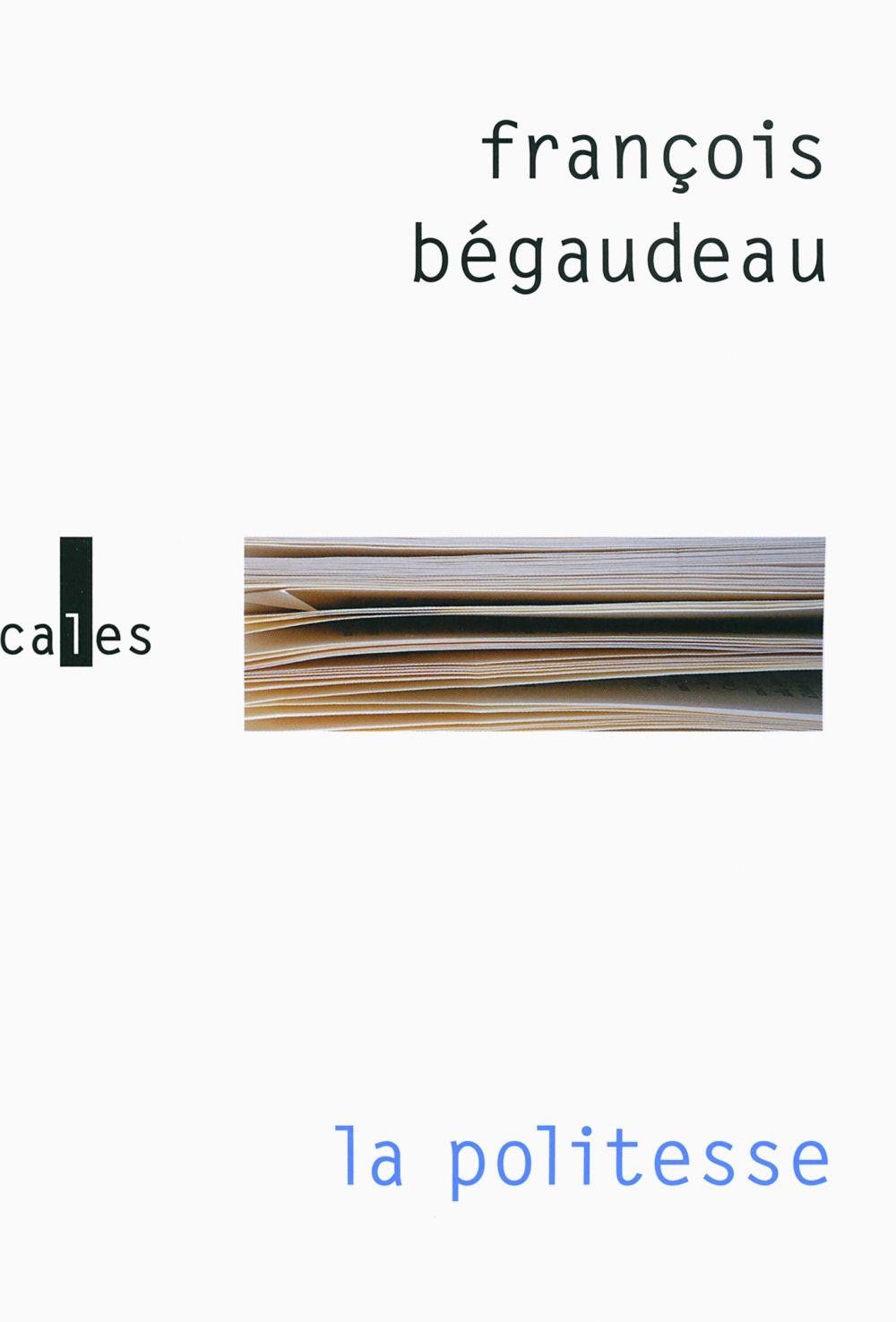La politesse | Bégaudeau, François. Auteur