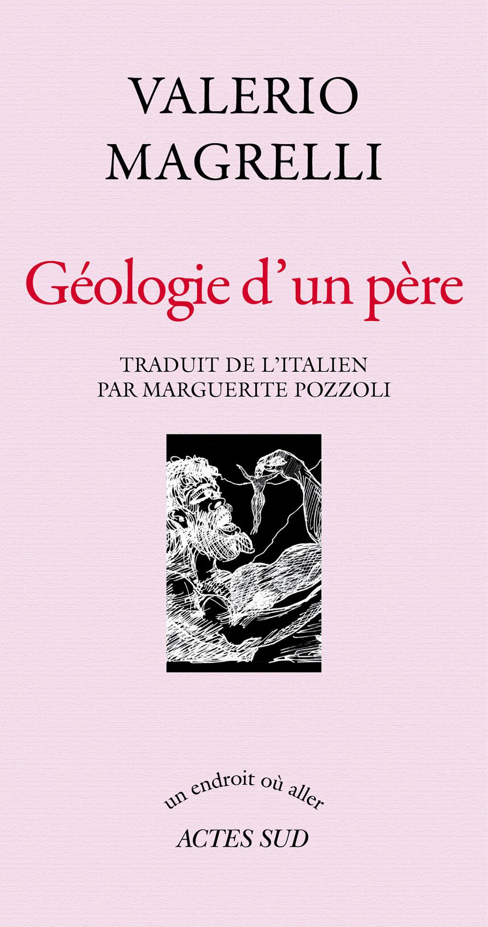 Géologie d'un père | Magrelli, Valerio