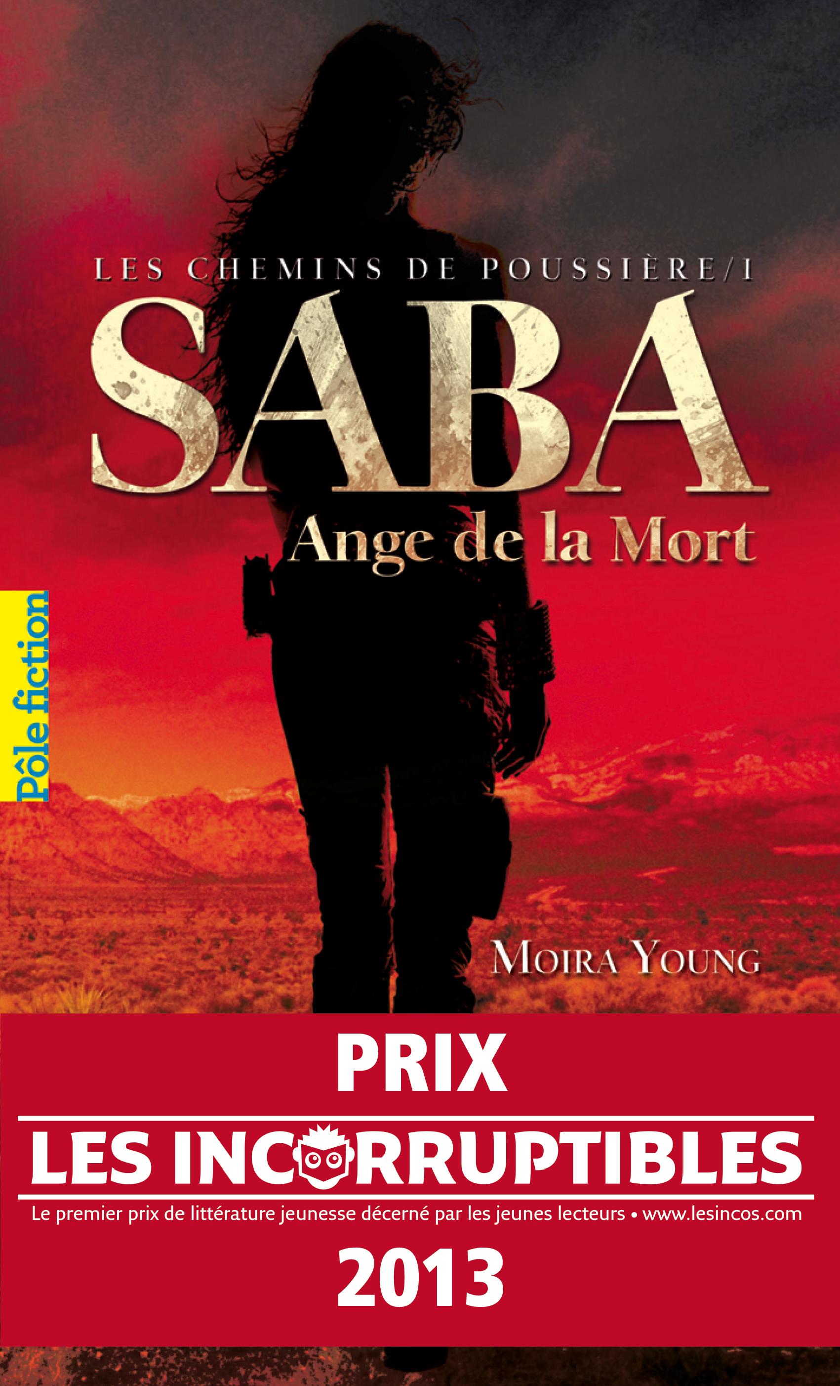 Les chemins de poussière (Tome 1) - Saba, Ange de la Mort