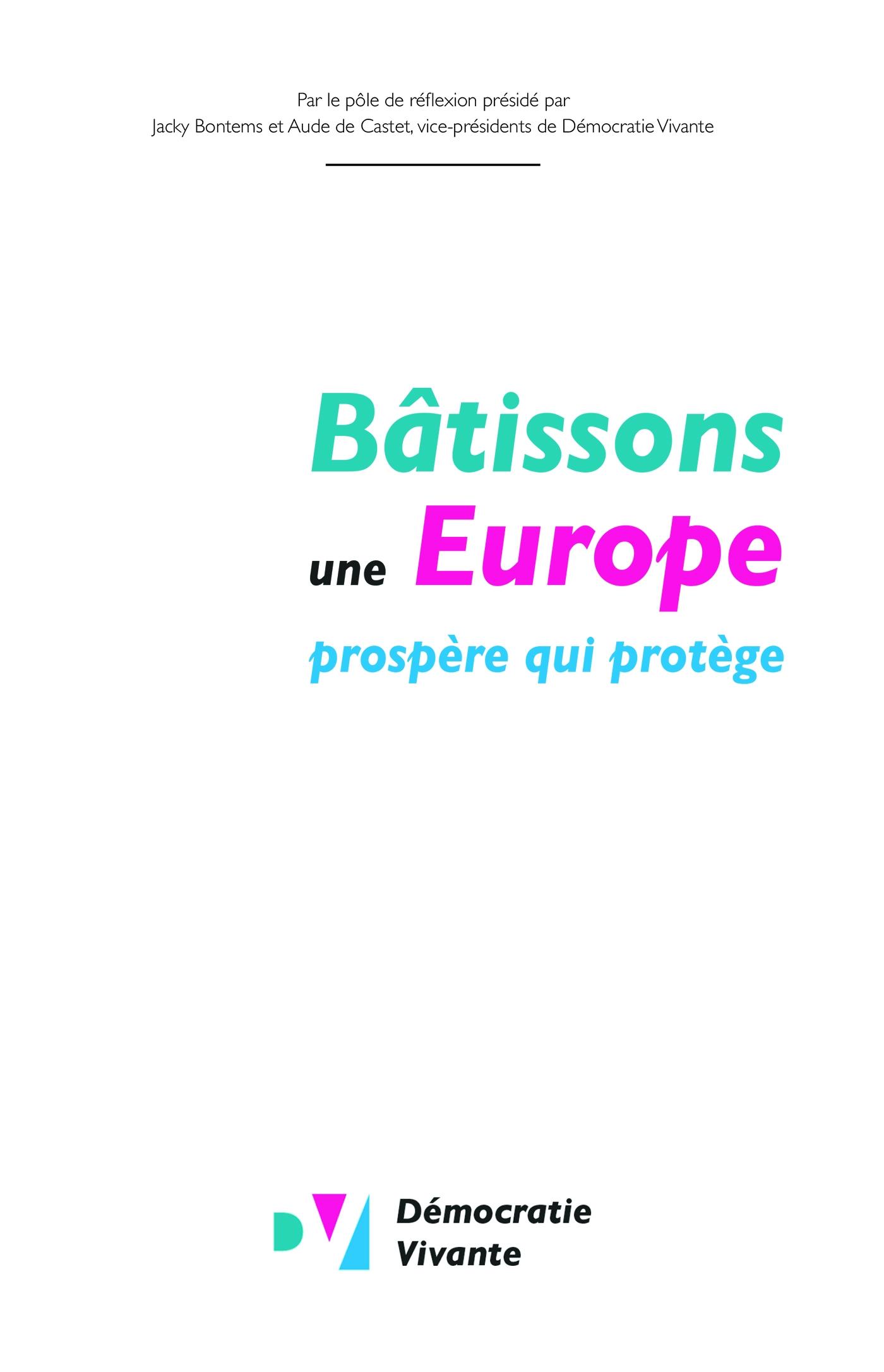 Bâtissons une Europe prospè...