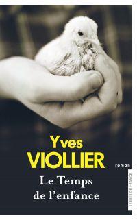 Le temps de l'enfance | VIOLLIER, Yves. Auteur
