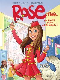 Rose THR - Tome 1 - En rout...
