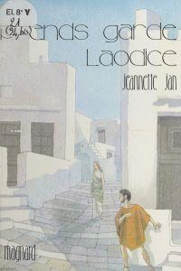 Prends garde Laodice