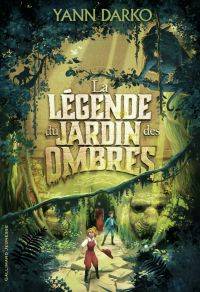 La légende du jardin des ombres | Darko, Yann