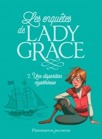 Les enquêtes de Lady Grace ...