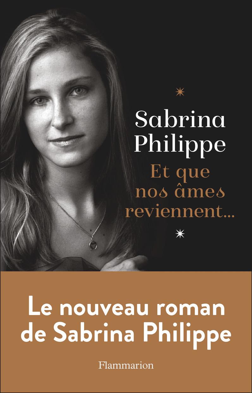 Et que nos âmes reviennent... | Philippe, Sabrina