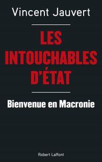 Les Intouchables d'État | Jauvert, Vincent (1959?-....). Auteur