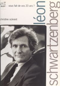 Léon Schwartzenberg, qu'ave...