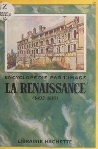 La Renaissance, 1492-1610