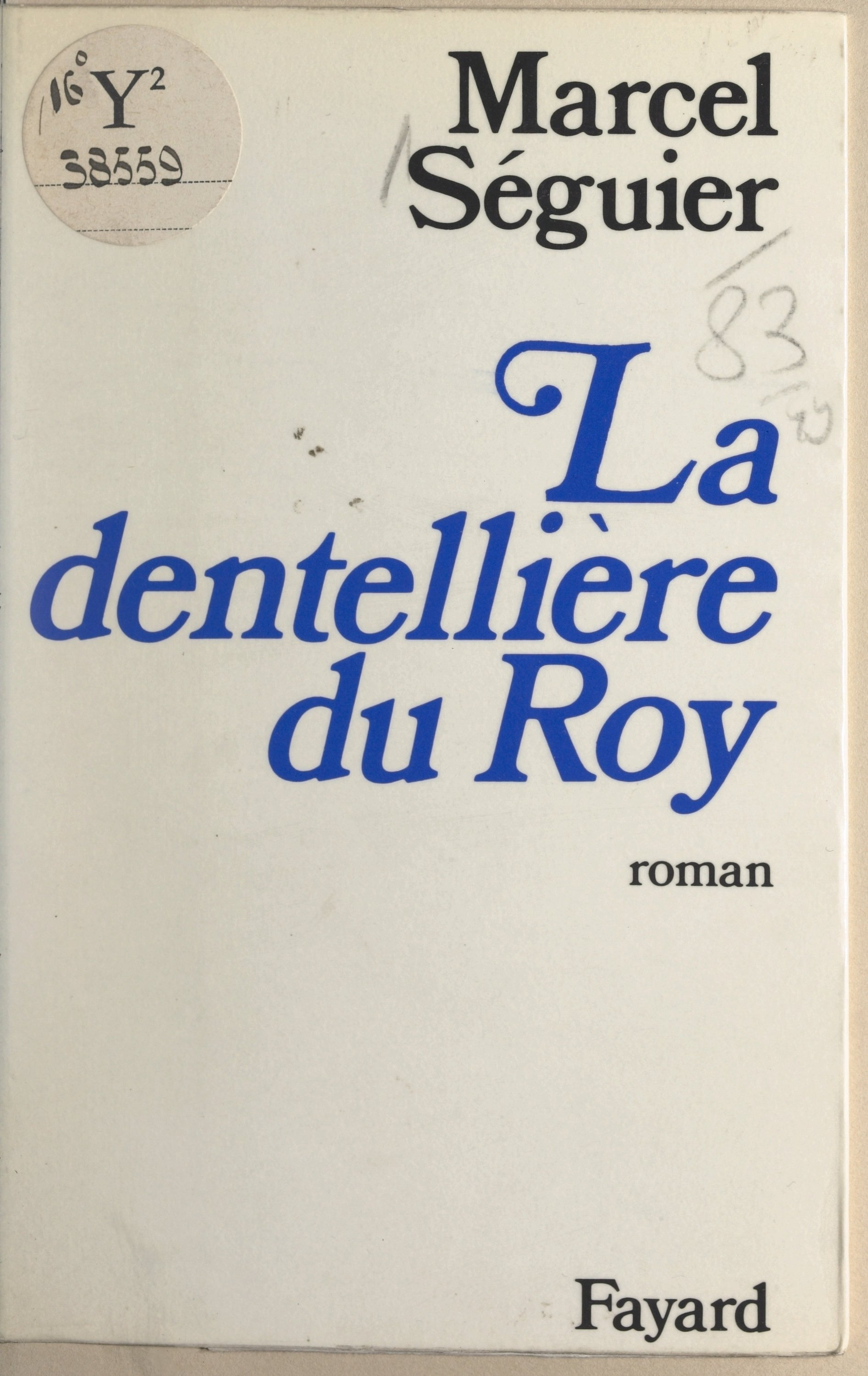 La dentellière du Roy