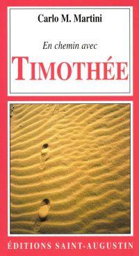En chemin avec Timothée