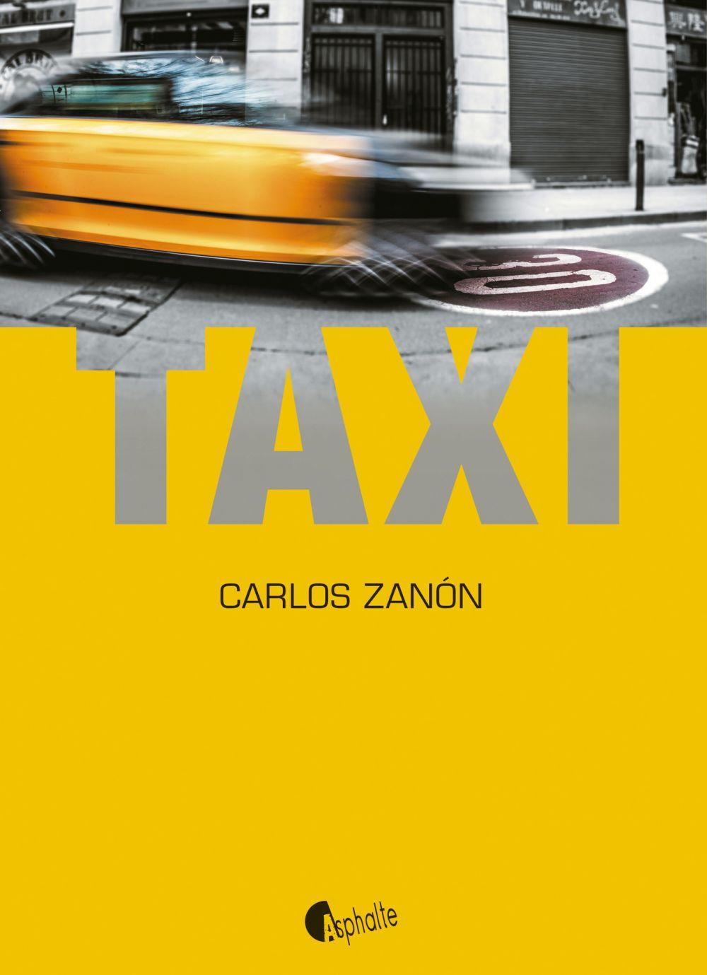 Taxi   Zanon, Carlos (1966-....). Auteur