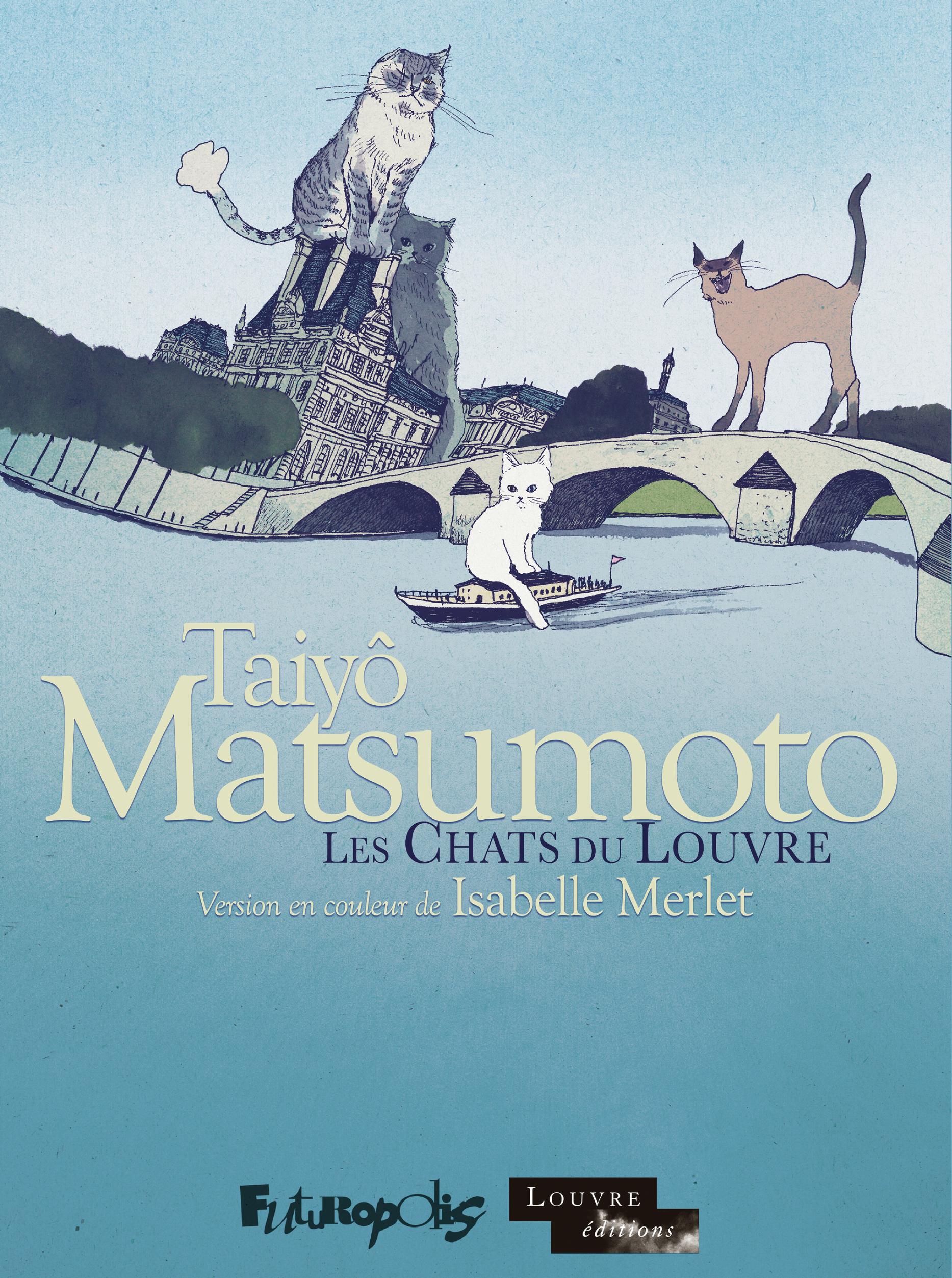 Les chats du Louvre I, II: L'intégrale | Matsumoto, Taiyo