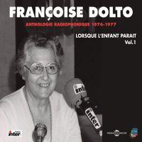 Lorsque l'enfant paraît (Volume 1) - La naissance - La famille - La jalousie - La propreté - L'école | Dolto, Françoise. Auteur