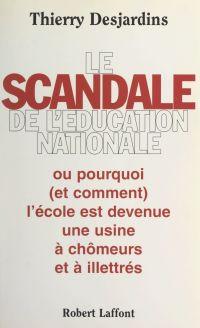 Le scandale de l'Éducation ...
