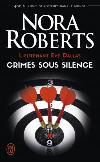 Lieutenant Eve Dallas. Volume 43, Crimes sous silence