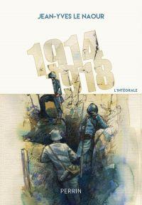 1914-1918 | LE NAOUR, Jean-Yves. Auteur