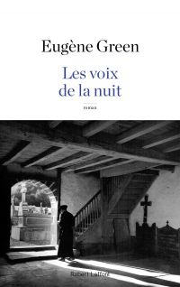Les Voix de la nuit | Green, Eugène (1947-....). Auteur