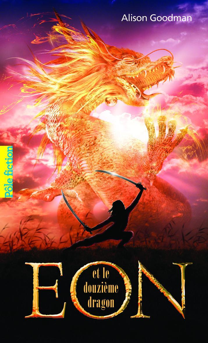 Eon (Tome 1) - Eon et le douzième dragon
