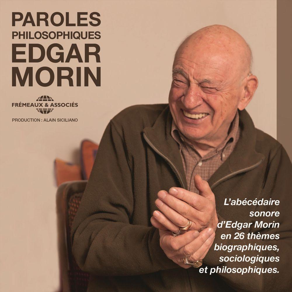 Paroles philosophiques | Morin, Edgar. Auteur
