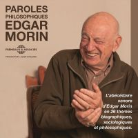 Paroles philosophiques | Morin, Edgar. Auteur