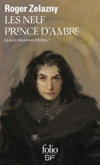 Le cycle des princes d'Ambre. Volume 1, Les neuf princes d'Ambre