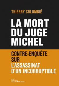 La Mort du juge Michel. Con...