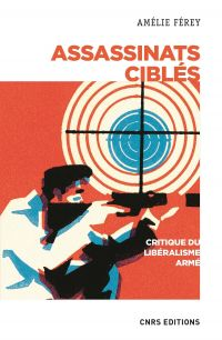Assassinats ciblés. Critiqu...